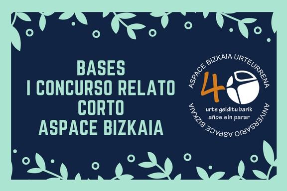 BASESI CONCURSO RELATO CORTOASPACE BIZKAIA