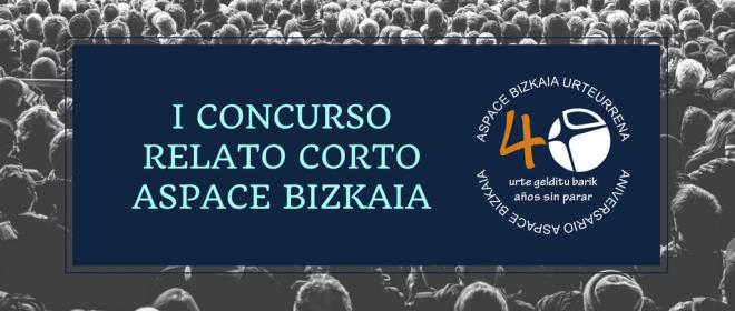 I Concurso de Relatos Cortos de Aspace Bizkaia