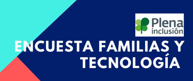 Encuesta sobre las necesidades de las familias y la tecnología