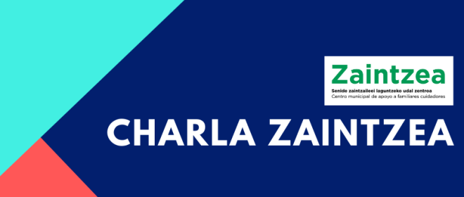 Información sobre la charla ZAINTZEA