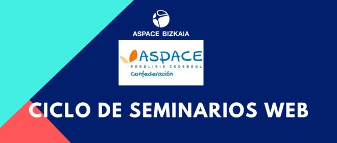 Ciclo de seminarios web de Confederación Aspace