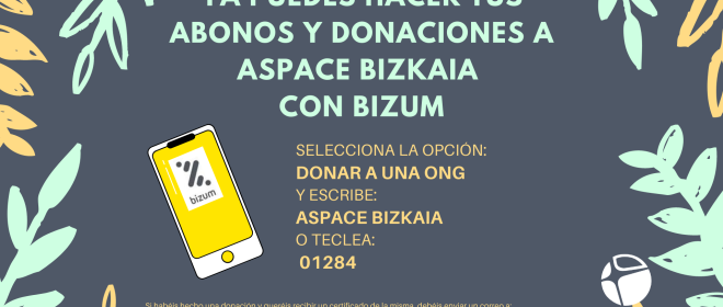 Ya puedes hacer tu abono o donativo a Aspace Bizkaia a través de Bizum