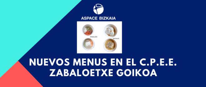 Nuevos menus en el C.P.E.E. Zabaloetxe Goikoa