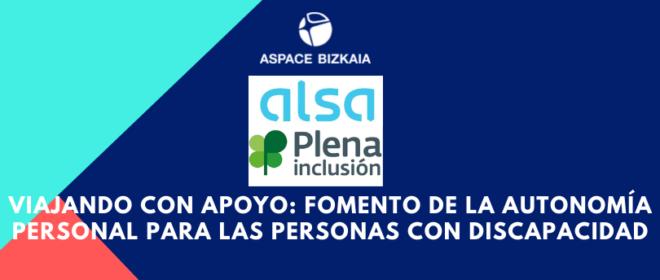 Viajando con apoyo: fomento de la autonomía personal de las personas con discapacidad