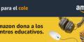 """Nueva campaña """"Un clic para el cole"""" de Amazon"""