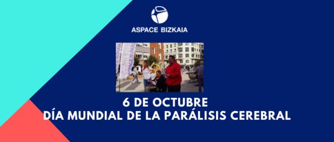 6 de octubre Día Mundial de la Parálisis Cerebral